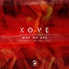 Couverture de l'album Way We Are (feat. Melissa Steel) - Single