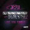Cover of the album Love You Tonight (Remixes) [DJ Trancemaster meets Chutneystylez] - EP