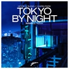 Cover of the album Tokyo by Night (feat. Karin Park) [Axwell Remix] - Single