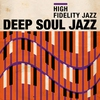 Cover of the album High Fidelity Jazz: Deep Soul Jazz