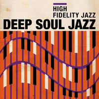 Cover of the track High Fidelity Jazz: Deep Soul Jazz