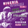 Cover of the album Nigeria Special: Volume 2 - Modern Highlife, Afro Sounds & Nigerian Blues 1970-6