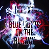 Cover of the album Blue Lights on the Runway