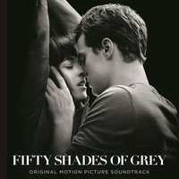 Cover of the track Fifty Shades of Grey (Original Motion Picture Soundtrack)