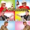 Cover of the track Ik blijf me eige (Karaoke versie)