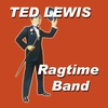 Couverture de l'album Ted Lewis Rag Time Band