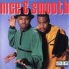 Couverture de l'album Nice & Smooth