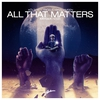 Cover of the album All That Matters (Kryder Remix) - Single