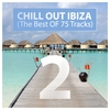 Cover of the album Chill Out Ibiza (The Best of 75 Tracks), Vol. 2