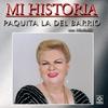 Couverture de l'album Mi Historia - Paquita la del Barrio