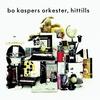 Cover of the album Bo Kaspers Orkester: Hittills