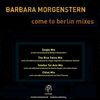 Cover of the album Come to Berlin Mixes - EP