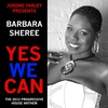 Cover of the album Yes We Can (Jerome Farley Presents Barbara Sheree - Obama 2012 Facebook Twitter Club Mixes) - Single