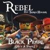 Couverture du titre Black Pearl (He's a Pirate) [feat. Sidney Housen]