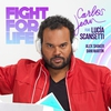 Cover of the album Fight for Life (feat. Lucía Scansetti, Alex Shaker, Daniel Martín) - Single