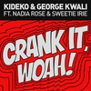 Cover of the track Crank It (Woah!) is now playing on NonStopPlay