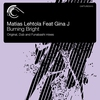 Cover of the album Burning Bright (feat. Gina J)