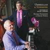Couverture de l'album Umbrellas & Sunshine - The Music of Michel Legrand
