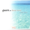 Cover of the album Queen en Bossa Nova