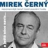 Cover of the album Nejvýznamnější textaři české populární hudby Mirek Černý (a ještě něco navíc...)