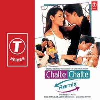 Couverture du titre Chalte Chalte (Remix) [Original Motion Picture Soundtrack]