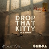 Couverture du titre DROP THAT KITTY (46 SAMPLES)