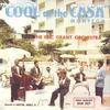 Couverture de l'album Cool At the Casa Montego