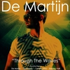 Cover of the track Through the Waves (Sinewaves Radio Deep Remix)