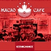 Cover of the album Macao Cafe: Balearic Lounge Collection, Volume 4