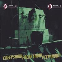 Couverture du titre Creepshow Freakshow Peepshow