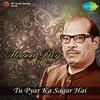 Cover of the album Tu Pyar Ka Sagar Hai: Manna Dey