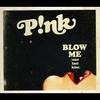 Couverture du titre Blow Me (Clean Radio Edit)