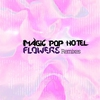 Cover of the album Flowers Remixes - EP