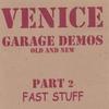 Cover of the album Garage Demos Part 2-Fast Stuff
