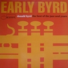 Couverture de l'album Donald Byrd - Early Byrd: Best of Jazz Soul Years