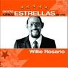Couverture de l'album Serie Cinco Estrellas: Willie Rosario