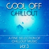 Cover of the album Cool Off Chillout, Vol. 3 - A Fine Selection of Chillout Music (Bonus Track Edition)