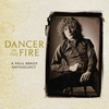 Cover of the album Dancer In the Fire: A Paul Brady Anthology