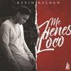Couverture de l'album Me Tienes Loco - Single