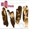 Couverture de l'album MJQ & Friends - A 40th Anniversary Celebration