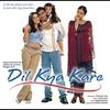 Couverture de l'album Dil Kya Kare (Original Motion Picture Soundtrack)