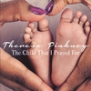 Couverture du titre The Child That I Prayed For