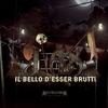 Cover of the album Il bello d'esser brutti (Multiplatinum Edition)