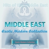 Cover of the album Hits of the Middle East Exotic Modern Collection