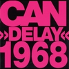 Cover of the album Delay 1968 (Remastered)