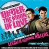 "Couverture de l'album Under the Moon of Love (as Featured In ""Lesbian Vampire Killers"" Movie)"