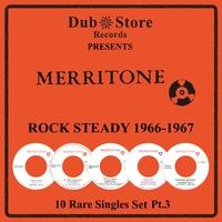 Couverture du titre Merritone Rocksteady 1966 to 1968 - 10 Rare Singles Set Pt. 1