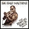 Cover of the album Big Bad Machine