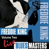 Cover of the album Blues Masters: Freddie King, Vol. 2