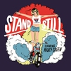 Cover of the album Stand Still EP (feat. Micky Green)